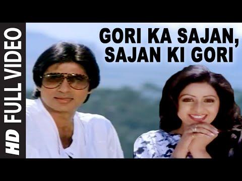 Xxx Mp4 Gori Ka Sajan Sajan Ki Gori Full Song Aakhree Raasta Amitabh Bachchan Sridevi 3gp Sex