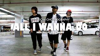 TIANJOOW Choreography | Meek Mill - All I Wanna Do ft. Chris Brown