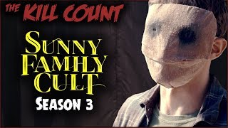 Sunny Family Cult (Crypt TV) KILL COUNT [Season 3]