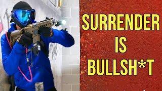 Surrender is BULLSH*T