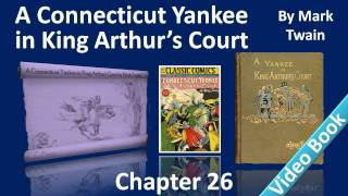 Chapter 26 - A Connecticut Yankee in King Arthur's Court by Mark Twain - The First Newspaper