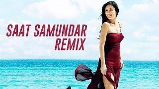 Saat Samundar (Remix) - DJ Syrah x DJ Shreya
