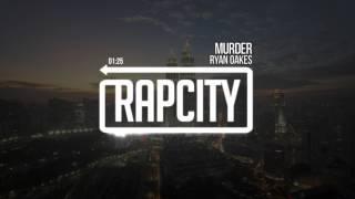 Ryan Oakes - Murder