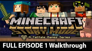 Minecraft Story Mode Walkthrough Part 1 Full Episode Gameplay - No Commentary