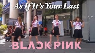 BLACKPINK - 마지막처럼 (AS IF IT'S YOUR LAST) DANCE COVER