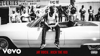 Jay Rock - Rotation 112th ft. Rich The Kid