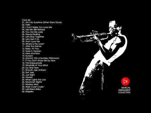 Xxx Mp4 Soft Jazz Sexy Instrumental Relaxation Saxophone Music 2013 Collection 3gp Sex