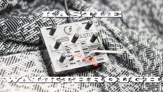 Kastle Synth - detailed demo - mini modular
