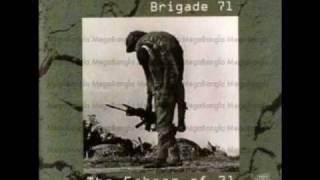 Teer hara ei dheu'er shagor-Brigade 71