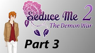 Let's Play Seduce Me 2: Demon War (Blind) - Part 3 Worst Father-In-Law Ever