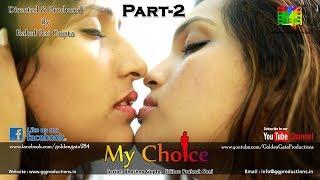My Choice 2 - Lesbian's Love Story II Hindi Romantic Short Film by Rahul Rai Gupta II Watch Only 18+