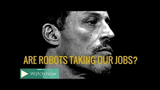 Tony Robbins: Are robots taking our Jobs? (Law of Attraction)