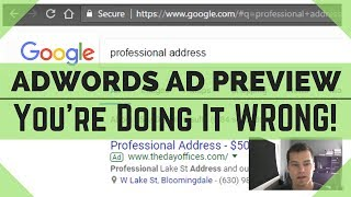 AdWords Ad Preview - WHY You