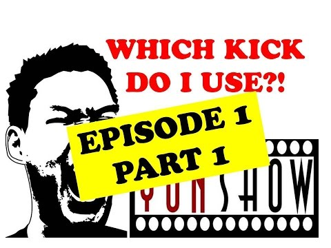 -WHICH KICK DO I USE?!-  Olympic Taekwondo Sparring Tutorial Episode 1 Part 1 #YUNSHOW 태권도 겨루기