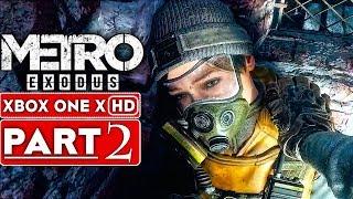 METRO EXODUS Gameplay Walkthrough Part 2 [1080p HD Xbox One X] - No Commentary