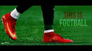 This Is Football 2017 - 4K