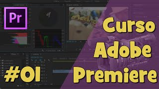 Curso Completo Adobe Premiere - Tutorial Vídeo Aula 01 (HD).