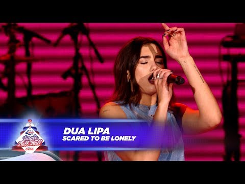 Dua Lipa - 'Scared To Be Lonely' - (Live At Capital's Jingle Bell Ball 2017)