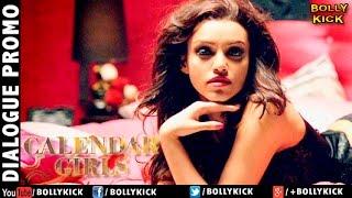 Calendar Girls Official Trailer 2017   Hindi Movie   Hindi Trailer   Bollywood Movies 2017