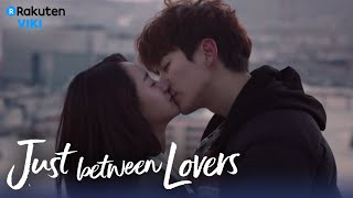 Just Between Lovers - EP16 | Final Kiss!! [Eng Sub]