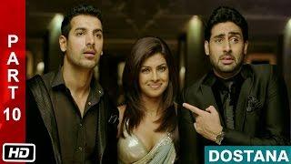 Trouble Makers - Part 10 - Dostana (2008) | Abhishek Bachchan, John Abraham, Priyanka Chopra