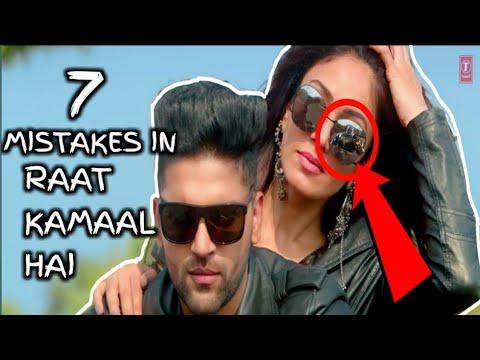 7 MISTAKES IN Raat Kamaal Hai   Guru Randhawa & Khushali Kumar   Tulsi Kumar   New Song 2018
