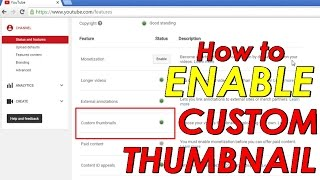 How to Enable Custom Thumbnails on Youtube 2016 | Youtube How to Tutorial 2016