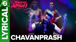 Chavanprash Lyrical Song | Arjun Kapoor & Harshvardhan Kapoor | Bhavesh Joshi Superhero | 1st June