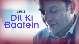 Shael's Heart Touching ___ Dil Ki Baatein (((Shael Official)))