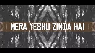 MERA YESHU ZINDA HAI - Soloman Lambani (Official Lyrical Video)