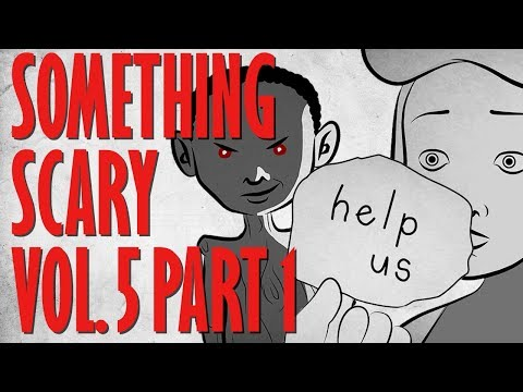 Something Scary Vol 5 Annabelle Doll Story Time Compilation Part 2 Something Scary Snarled