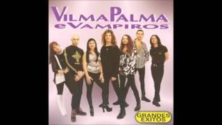 Vilma Palma e Vampiros - Grandes Exitos CD