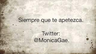 Monica Gae -  Siempre que te apetezca.