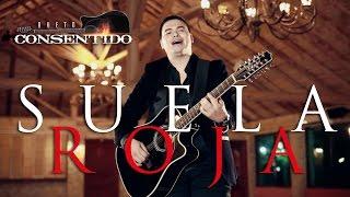 DUETO CONSENTIDO - SUELA ROJA (VIDEO OFICIAL)
