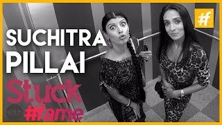 Suchitra Pillai | Stuck With #fame