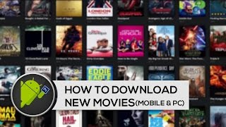 How To Download New Movies In Mobile And Pc