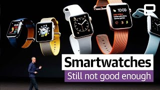 Smartwatches are still not good enough: Year in Review
