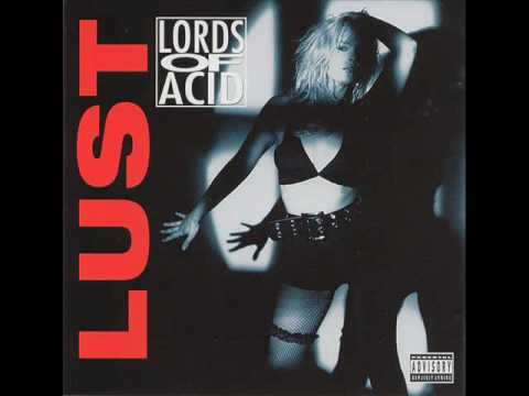 Lords Of Acid - Rough Sex