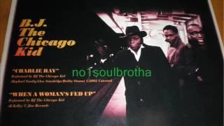 BJ The Chicago Kid