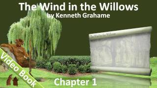 The Wind in the Willows by Kenneth Grahame - Chapter 01 - The River Bank