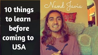 10 Things to learn before coming to USA   Nand Javia