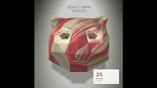 "Wye Oak ""Evergreen""   Adult Swim Singles 2018/2019"