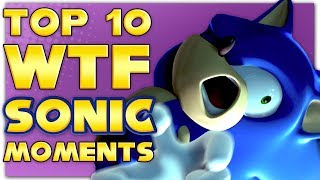 Top 10 WTF Sonic The Hedgehog Moments   Billiam