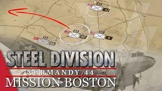Mission 4: Iron Fist! Steel Division: Normandy 44 Campaign (Mission Boston)