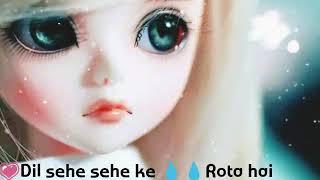 Whatsapp status new Heart touching song Neha kakkar