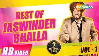 Best Of Jaswinder Bhalla 2017 | New Punjabi Comedy Video 2017 | Vol-1 |Shemaroo Punjabi
