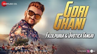 Gori+Ghani+-+Official+Music+Video+%7C+Fazilpuria+%26+Jyotica+Tangri