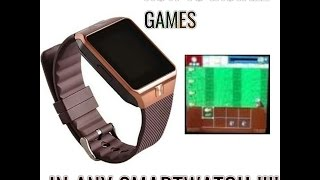 How to Install and play games in DZ09 smartwatch !!!