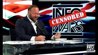 Alex Jones Banned From Facebook, Youtube, Spotify, Stitcher and iTunes (who's next?)