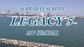 Serrada Escrima LEGACY-5 Seminar 2017 Queen Mary CA (4 DVD Set)